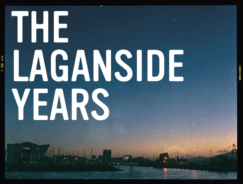 Cathedral Quarter Episode Three: <br>The Laganside Years